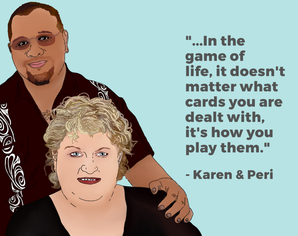 "Drawing of Karen and Peri te Wao and their quote ""In the game of life, it does"